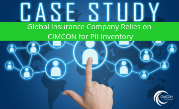 Global Insurance Company Relies on CIMCON for PII Inventory