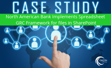 Top North American Bank Implements Spreadsheet GRC Framework for files in SharePoint